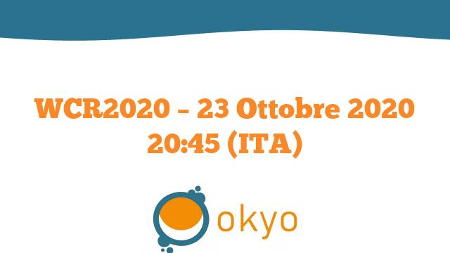 WCR2020 – 23 Ottobre 2020 20:45 (ITA)