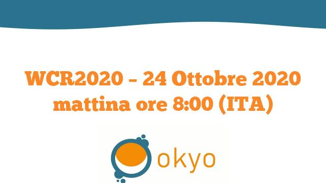 WCR2020 – 24 Ottobre 2020 mattina ore 8:00 (ITA)