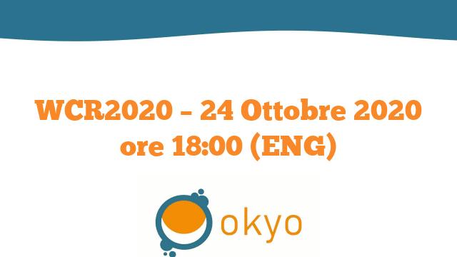 WCR2020 – 24 Ottobre 2020 ore 18:00 (ENG)