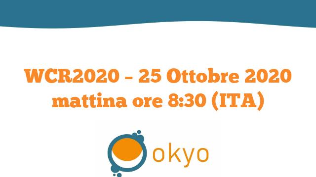 WCR2020 – 25 Ottobre 2020 mattina ore 8:30 (ITA)