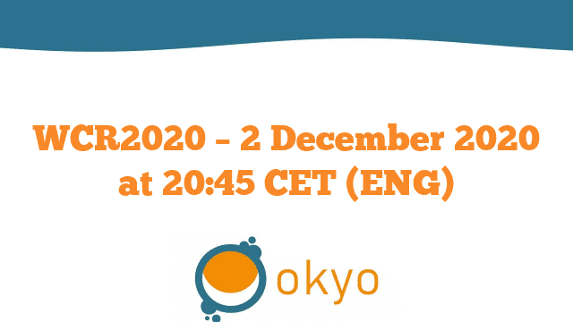 WCR2020 – 2 December 2020 at 20:45 CET (ENG)